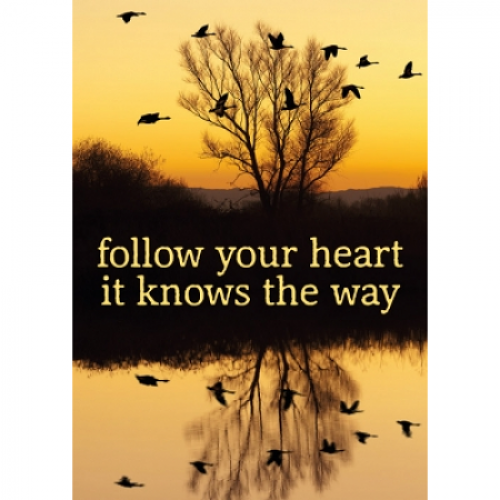 "Поздравителна картичка ""Follow your heart - it knows the way"""