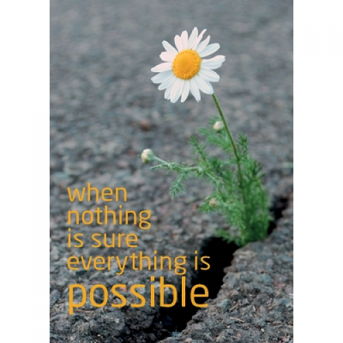 "Поздравителна картичка ""When nothing is sure everything is possible"""